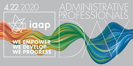 IAAP Greater Metro Richmond (Virtual) Branch - An Insider's Guide to Success in the Changing Administrative Profession! tickets