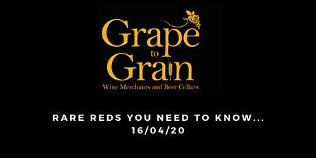 Rare Reds You Need To Know (Grape to Grain Prestwich) tickets