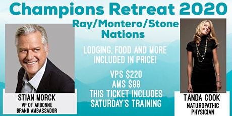 Champions Retreat 2020  Ray/Montero/Stone Nations tickets