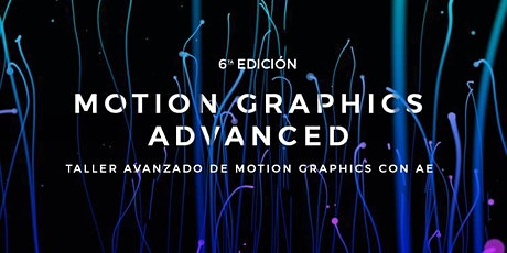 Motion Graphics Advanced 6 entradas