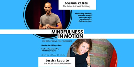 Mindfulness In Motion: The Art of Being Fully Expressed tickets