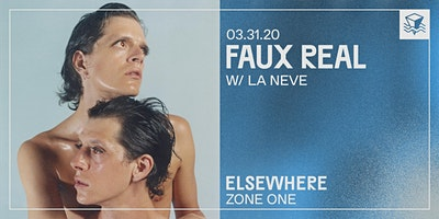 Faux Real @ Elsewhere (Zone One)