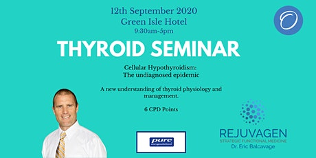 Thyroid Practitioner Seminar tickets