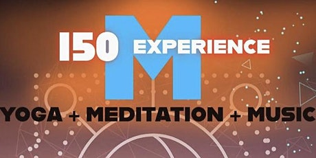 The Move-ment 150 Minutes, Yoga + Meditation + Music Experience tickets