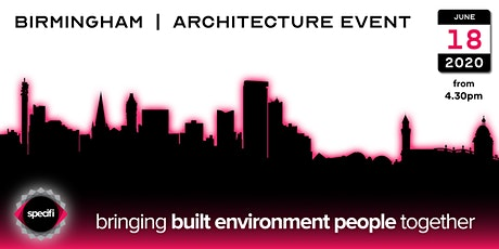 Specifi Birmingham - ARCHITECTURE EVENT tickets