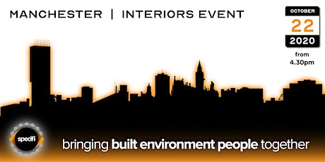Specifi Manchester - INTERIORS EVENT tickets