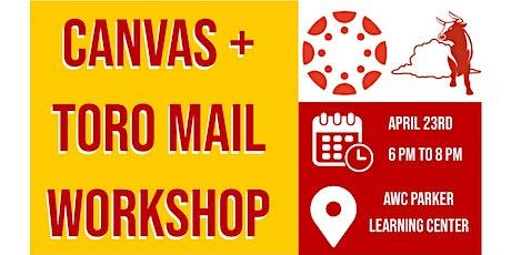 Canvas - Toro Mail Workshop tickets