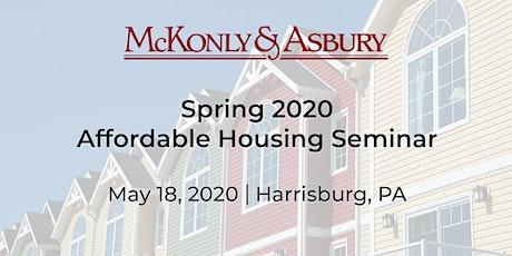 McKonly & Asbury's Spring 2020 Affordable Housing Seminar tickets