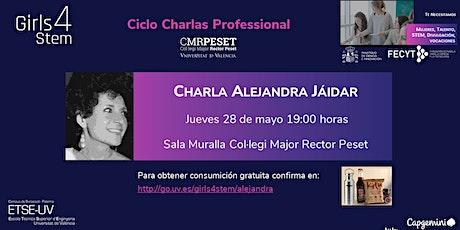 Charla Girls4STEM Professional Alejandra Jáidar entradas