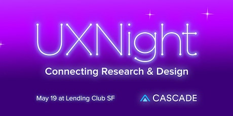 UXNight:  Connecting Research and Design tickets