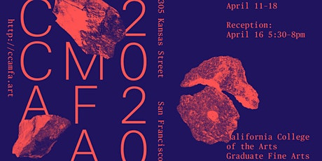 CANCELED - 2020 CCA Graduate Fine Arts Thesis Exhibition | Show 2 tickets