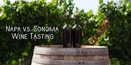 Wine Tasting - Napa vs. Sonoma tickets