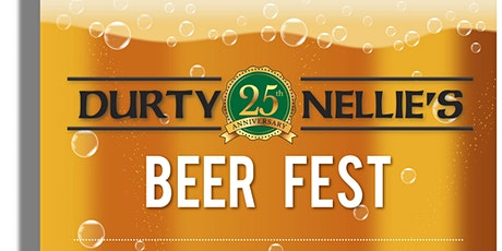 Durty Nellie's 25th Annual Beer Fest tickets