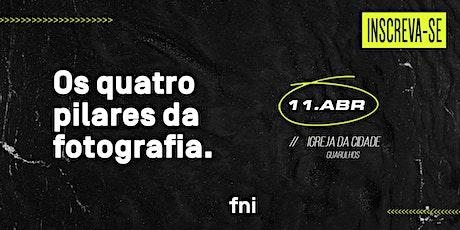 Os 4 Pilares da Fotografia - Igreja da Cidade em Guarulhos ingressos