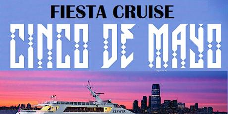 CINCO DE MAYO FIESTA CRUISE THE NEW YORK CITY @ CABANA YACHT tickets