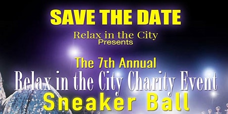 7th Annual Relax in the City Charity Event tickets