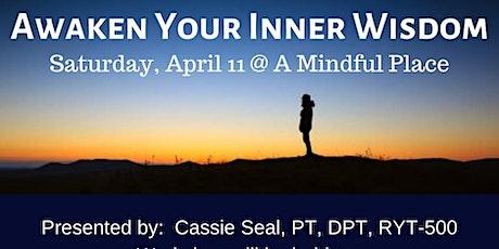 Awaken Your Inner Wisdom tickets