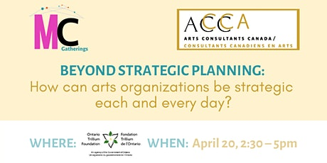 Beyond strategic planning: Arts Consultants Canada & Mass Culture Gathering tickets