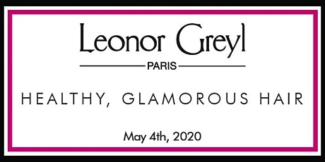 Healthy, Glamorous Hair with Leonor Greyl tickets