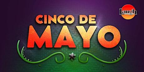 Cinco De Mayo Extravaganza! tickets