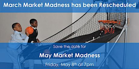 May Market Madness Fundraiser tickets