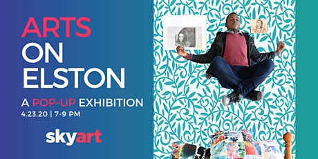 Arts on Elston Pop-Up Exhibition tickets