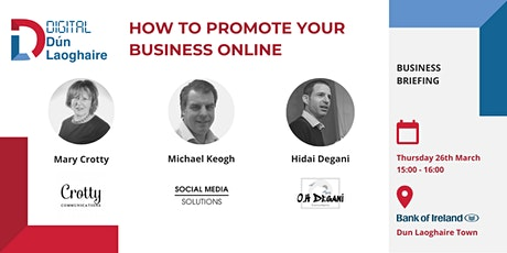 Business Briefing - How to Promote Your Business Online tickets