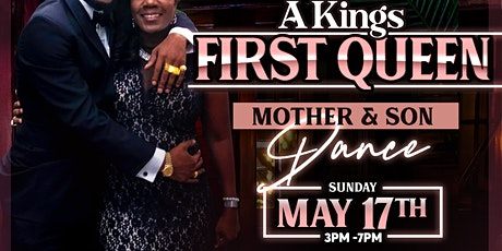 A King's 1st Queen Mother & Son Dance tickets