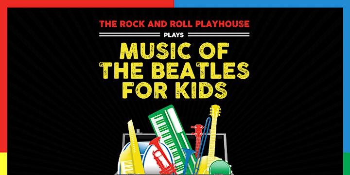 POSTPONED: Music of The Beatles for Kids