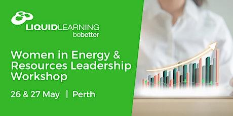 Women in Energy & Resources Leadership Workshop Perth tickets