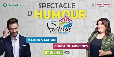 Spectacle d'humour de MARTIN VACHON avec Christine Morency et invités billets