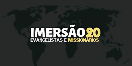 Imersão - Evangelistas & Missionários 2020 ingressos