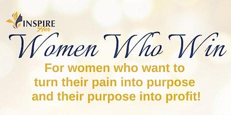 INSPIRE HER: WOMEN WHO WIN! tickets