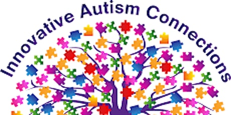 Innovative Autism Connections Autism Support Group- Guest Speaker tickets