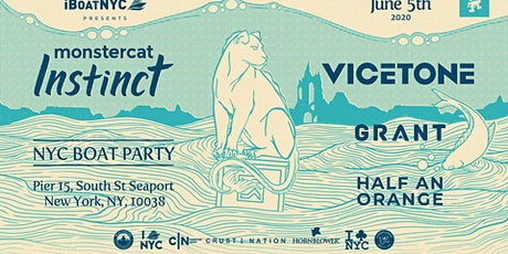 Monstercat Instinct Boat Party: VICETONE, Grant & Half An Orange tickets