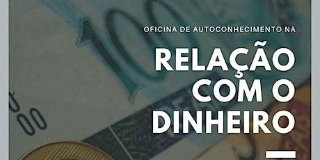 Autoconhecimento na Relação com o DINHEIRO ingressos