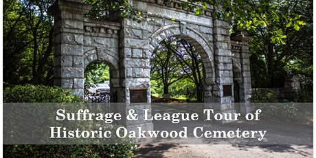 Suffrage & League-Themed Tour of Oakwood Cemetary tickets