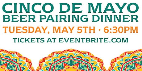 Cinco de Mayo Beer Pairing Dinner at Birch's on the Lake tickets