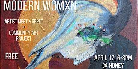 Modern Womxn: Artist Meet + Greet and Group Art Project tickets