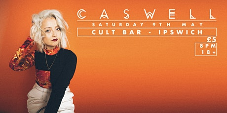 Caswell Single Launch at Cult Bar, Ipswich tickets