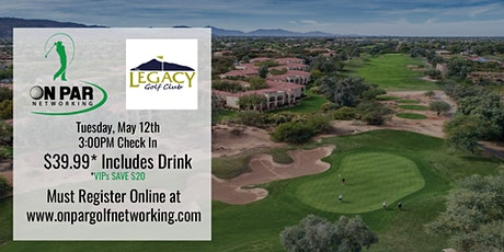 Scottsdale On Par May Event at Legacy Golf Club tickets