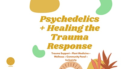 Psychedelics + Healing the Trauma Response tickets