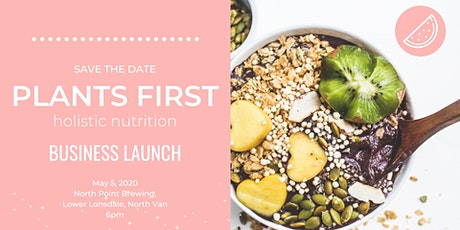 PLANTS FIRST BUSINESS LAUNCH tickets