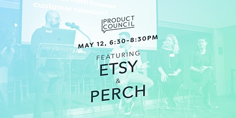 Product Council (7/28) with Etsy and Perch tickets