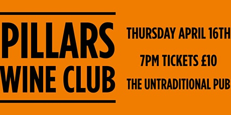 Pillars Wine Club at the Untraditional Pub tickets