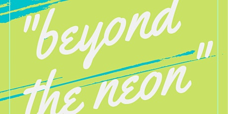Beyond the Neon, a Poetry Slam Experience tickets