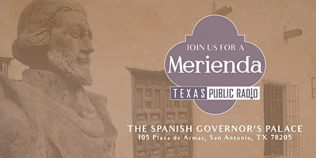 The TPR Merienda at The Spanish Governor's Palace tickets