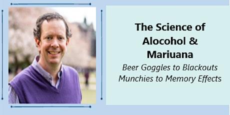 Dr. Jason Kilmer Presents: The Science of Alcohol and Marijuana tickets