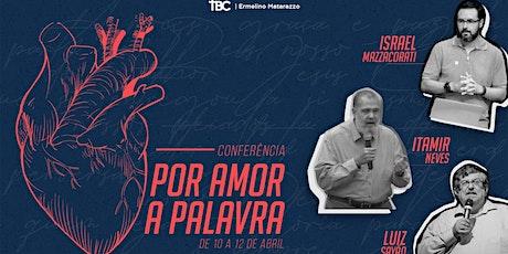 Conferência Teológica | Por Amor a Palavra 2020 ingressos