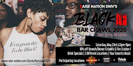 Black AF Bar Crawl Memorial Day Weekend presented by @RAISENATIONDMV tickets